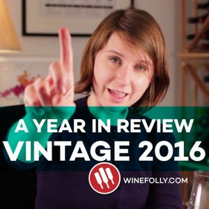 2016 Wine Vintages: A Year In Review