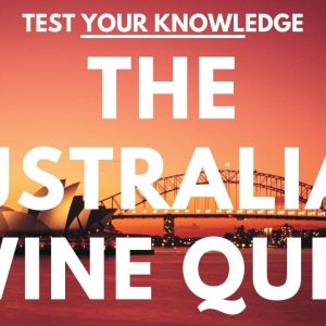 The Australian Wine Quiz - WSET style wine questions to test and quiz your knowledge