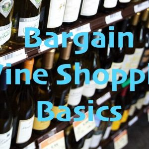 Bargain Wine Shopping Tips - Wine Thrift Haul
