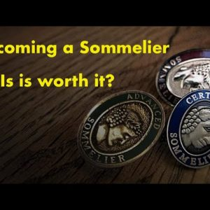 Becoming a Certified Sommelier - Is it worth it?