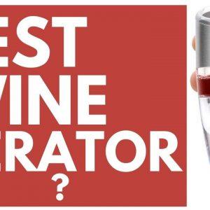 BEST WINE AERATOR??? - Will this wine aerator work?