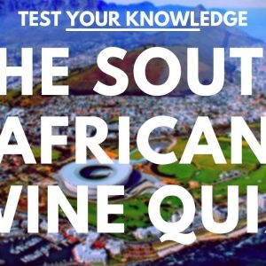 The South Africa Wine Quiz - WSET style exam questions to test and quiz your knowledge