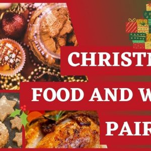 Christmas FOOD and WINE - Pairing suggestions for Christmas