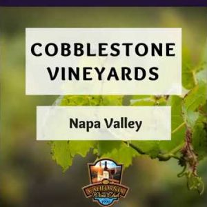 Cobblestone Vineyards: Handcrafting  Age-worthy Atlas Peak Cabernet