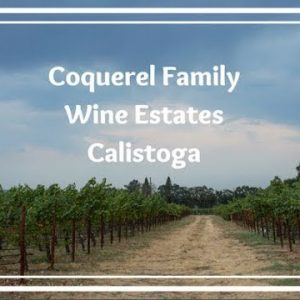 Coquerel Wines: Old World Style in Your Glass