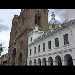 Cuenca Ecuador - A Colonial City