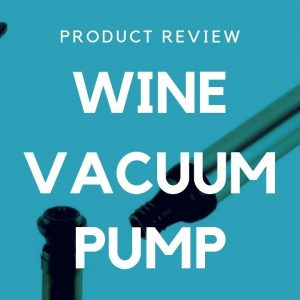 Do WINE VACUUM PUMPS actually work?? - Will they keep my wine fresh??