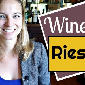 EVERYTHING YOU NEED TO KNOW ABOUT RIESLING