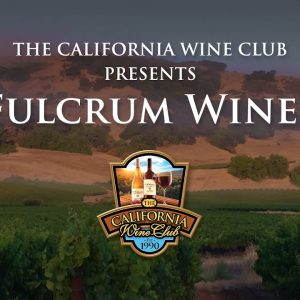 Fulcrum Wines Presented by The California Wine Club