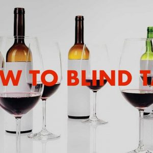 How to blind taste wine