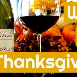 How to Pair Wine With Thanksgiving
