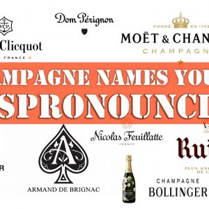 How to Pronounce 60 CHAMPAGNE Brands? (CORRECTLY) French Pronunciation
