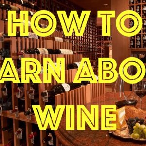 How to start learning about wine?