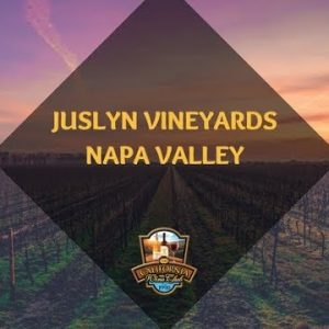 Juslyn Vineyards: Savor Their Highly Awarded Napa Reds