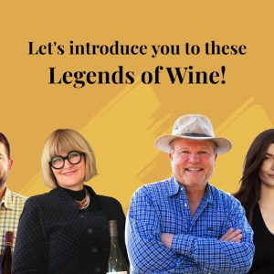 Let us introduce you to these Legends of Wine!