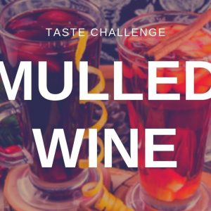 Mulled Wine - Christmas drink tasted and rated