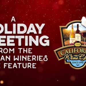 The California Wine Club 2017 Holiday Greetings from Favorite Wineries
