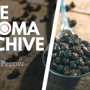 The Smell of BLACK PEPPER in Wine - The Aroma Archive Ep10 Black Pepper