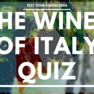 The Wines of Italy Quiz - WSET style questions to test your knowledge