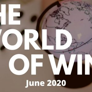 The World of Wine - June 2020 - How Much does a Vineyard Cost???