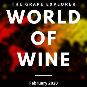 The World of Wine - Wine News for February 2020