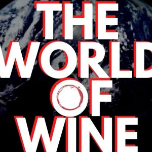 The World of Wine  - Wine News for July 2020