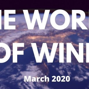 The World of Wine - Wine News for March 2020