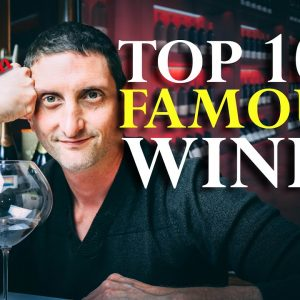 Top 100 Most Iconic Famous Wine Names A to Z
