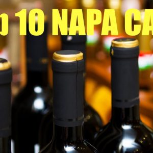Top Ten Napa Valley Cabernet's