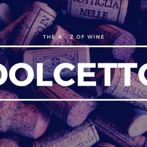 What is DOLCETTO? - What you need to know about this popular grape