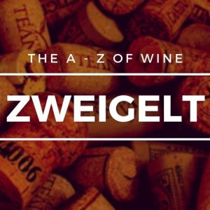 What is ZWEIGELT? - The A to Z of Wine