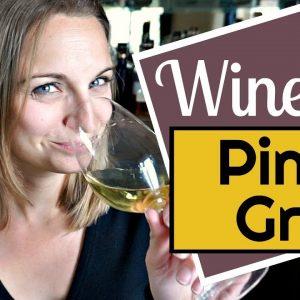 Wine 101: Pinot Gris aka Pinot Grigio