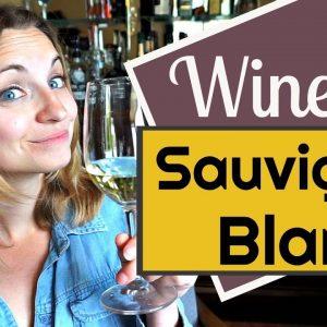 WINE 101: SAUVIGNON BLANC