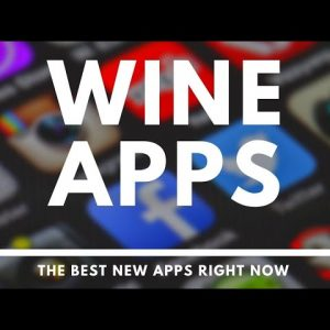 WINE APPS - The Best New Apps for iPhone and Android