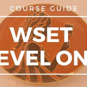 Wine Education - WSET Level 1 - Course Guide
