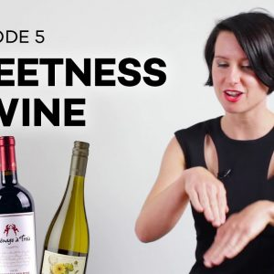 Wine Folly: Sweetness in Wine (Ep. 5)