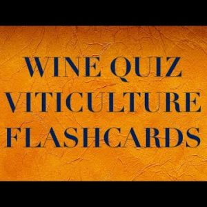 Wine Quiz - Wine Flashcards - Viticulture