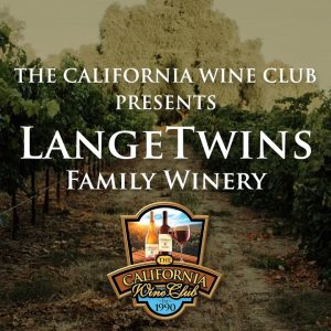 LangeTwins Family Winery and Vineyards Presented by The California Wine Club