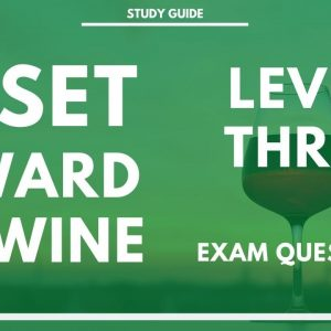 WSET Level 3 Exam Questions - More of what to expect at Level Three