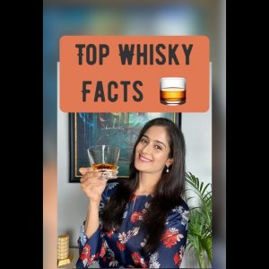 """TOP WHISKY FACTS"" I Vaniitha Jaiin I The Perfect Pour I Best Whisky Facts I Whisky"