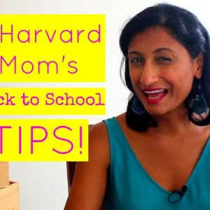 Harvard Mom's Back to School Tips - Feel focused, organized and calm!