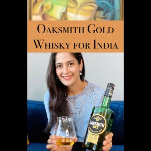Unboxing Oaksmith GoldI Indian WhiskyI International BlendI The Perfect PourI Vaniitha Jaiin