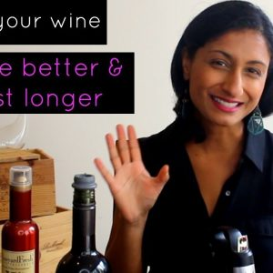 Make Your Wine Last Even Longer and Taste Better Too!