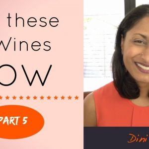 Part 5 of 5 - Five Wines to Stock - ALWAYS - A Gift Wine!