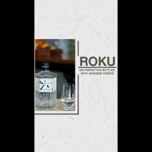 ROKU GIN I Japanese Craft Gin I Suntory I Vaniitha Jaiin I Best Gin I