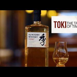 TOKI:THE TASTE OF TIME I SUNTORY WHISKY I BEST JAPANESE WHISKY I THEPERFECTPOUR I VANIITHA JAIIN