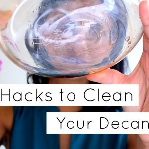 Want spotless glassware and decanters? Try my tricks of the trade
