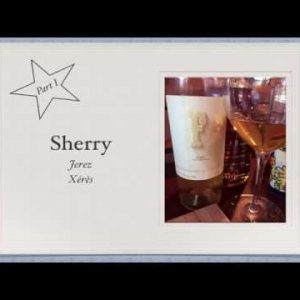 Winecast: Sherry, Part I