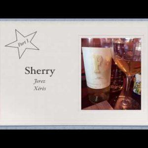 Winecast: Sherry, Part I