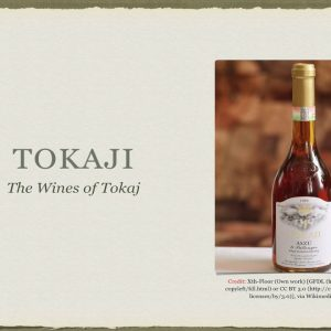 Winecast: Tokaji